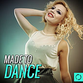 Made to Dance by Various Artists