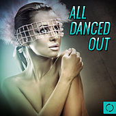 All Danced Out von Various Artists