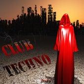 Club Techno 2015 von Various Artists