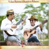 Violas & Violeiros de Volmi Batista