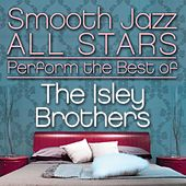 Smooth Jazz All Stars Perform the Best of the Isley Brothers de Smooth Jazz Allstars