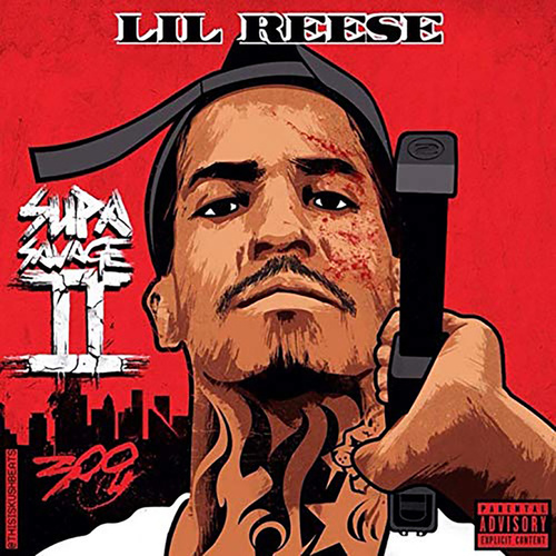 Supa Savage 2 by Lil Reese