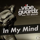 In My Mind by The Vibeguardz