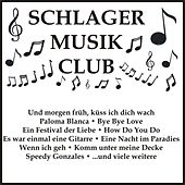Schlager Musik Club von Various Artists