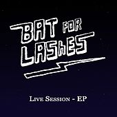 Live Session - EP von Bat For Lashes