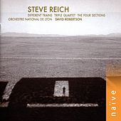 Different trains, triple quartet, the four sections von David Robertson, Orchestre national de Lyon, Steve Reich