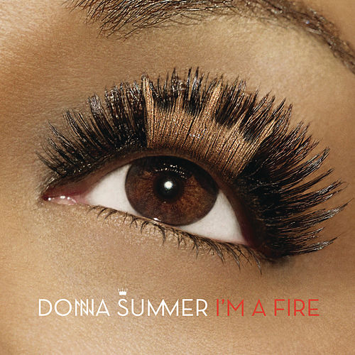 I'm A Fire by Donna Summer