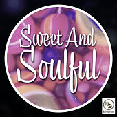 Sweet and Soulful de Various Artists