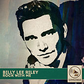 Rock with We von Billy Lee Riley