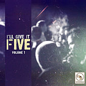 I'll Give It Five, Vol. 1 von Various Artists