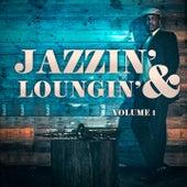 Jazzin' & Loungin', Vol. 1 de Various Artists