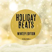 Holiday Beats - Winter Edition, Vol. 2 by Various Artists