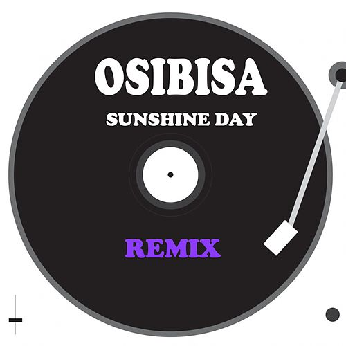Sunshine Day (Remix) by Osibisa