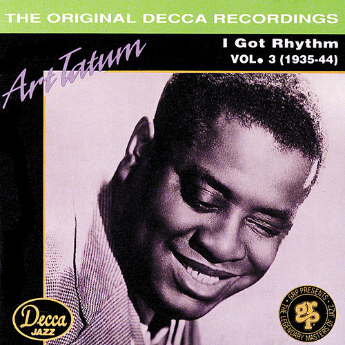 I Got Rhythm Vol. 3 by Art Tatum