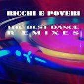 The Best Dance Remixes de Ricchi E Poveri