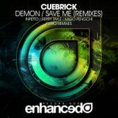 Demon / Save Me (Remixes) - Single by Cuebrick