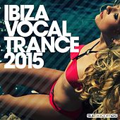 Ibiza Vocal Trance 2015 - EP by Various Artists