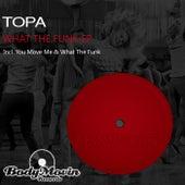 What The Funk - Single de Topa