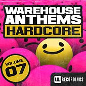 Warehouse Anthems: Hardcore, Vol. 7 - EP by Various Artists
