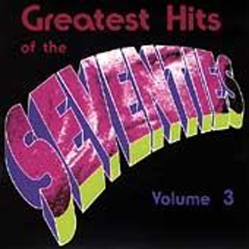 Greatest Hits Of The 70's by Various Artists