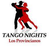 Tango Nights von Los Provincianos