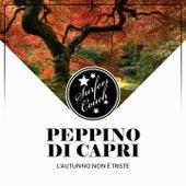L'Autunno Non È Triste by Peppino Di Capri