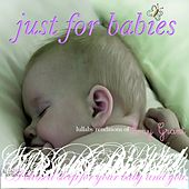 Just for Babies: Lullaby Renditions of Amy Grant by Judson Mancebo