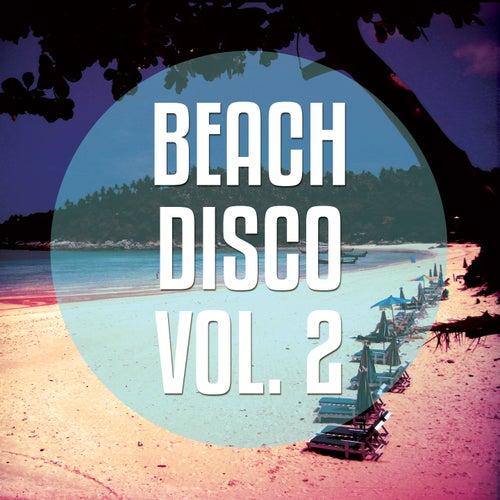 Beachdisco, Vol. 2 (Finest Beachclub House Tunes) by Various Artists