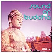 Sound Of Buddha, Vol. 2 (Peaceful Meditation Tunes) by Various Artists