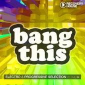 Bang This, Vol. 24 by Various Artists