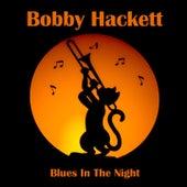 Blues In The Night by Bobby Hackett