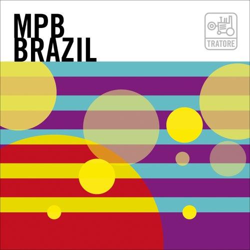 Mpb Brazil: Brasil, Samba, Bossa Nova And Beyond / A Nova Canção Brasileira de Various Artists