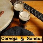 Cerveja & Samba by Various Artists