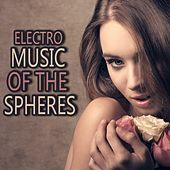 Electro Music of the Spheres von Various Artists