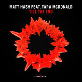 Till The End (Radio Edit) by Matt Nash