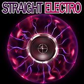 Straight Electro by Various Artists