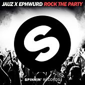 Rock The Party von Jauz and Ephwurd