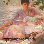 Impresiones de Francia by Various Artists