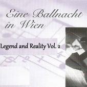 Eine Ballnacht in Wien - Legend and Reality Vol.  2 by Orquesta Lírica de Barcelona