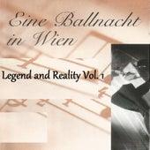 Eine Ballnacht in Wien - Legend and Reality Vol. 1 by Orquesta Lírica de Barcelona