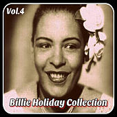 Billie Holiday-Collection, Vol. 4 de Billie Holiday