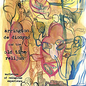Varieties of Religious Experience by Arrington De Dionyso