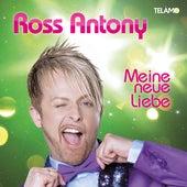 Meine neue Liebe di Ross Antony