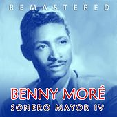 Sonero mayor IV de Beny More
