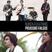 Nunca Fui a Paris - Single von Picassos Falsos