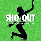 Sho Out (feat. T-Tru, Annyette Royale & KD Brosia) von Melo Kan