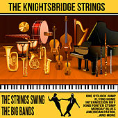 The Strings Swing the Big Bands de The Knightsbridge Strings