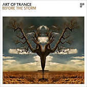 Before The Storm von Art of Trance