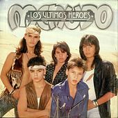 Los Ultimos Heroes by Menudo