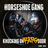 Knocking On Raps Door by Horseshoe G.A.N.G.